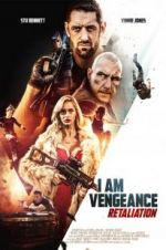 Watch I Am Vengeance: Retaliation Letmewatchthis