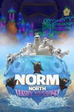 Watch Norm of the North: Family Vacation Letmewatchthis