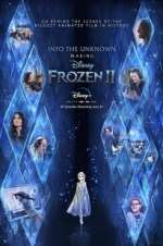 Watch Letmewatchthis Into the Unknown: Making Frozen 2 Online