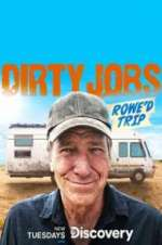 Watch Letmewatchthis Dirty Jobs: Rowe\'d Trip Online