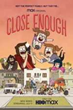 Watch Letmewatchthis Close Enough Online