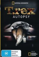 Watch T. Rex Autopsy Letmewatchthis