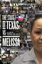 Watch The State of Texas vs. Melissa Letmewatchthis