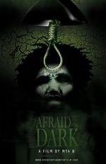 Watch Afraid of Dark Letmewatchthis