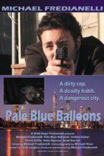 Watch Pale Blue Balloons Letmewatchthis