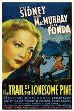 Watch The Trail of the Lonesome Pine Letmewatchthis