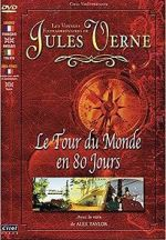 Watch Jules Verne\'s Amazing Journeys - Around the World in 80 Days Letmewatchthis