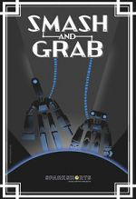 Watch Smash and Grab (Short 2019) Letmewatchthis