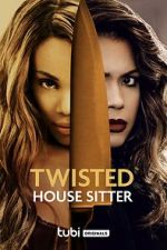 Watch Twisted House Sitter Letmewatchthis