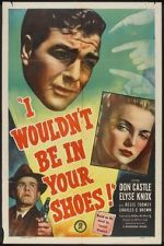 Watch I Wouldn\'t Be in Your Shoes Letmewatchthis