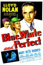 Watch Blue, White and Perfect Letmewatchthis