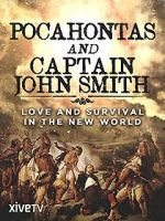 Watch Pocahontas and Captain John Smith - Love and Survival in the New World Letmewatchthis