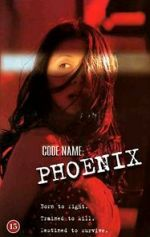 Watch Code Name Phoenix Letmewatchthis