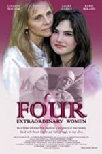 Watch Four Extraordinary Women Letmewatchthis