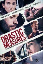 Watch Drastic Measures Letmewatchthis