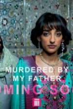 Watch Murdered by My Father Letmewatchthis