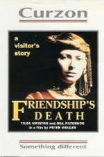 Watch Friendship's Death Letmewatchthis