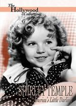 Watch Shirley Temple: America\'s Little Darling Letmewatchthis