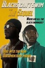 Watch Blacks Can\'t Swim: The Sequel Letmewatchthis
