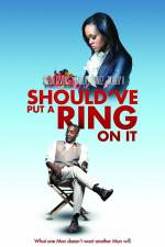 Watch Should've Put a Ring on It Letmewatchthis