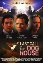 Watch Last Call in the Dog House Letmewatchthis
