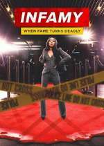Infamy: When Fame Turns Deadly letmewatchthis
